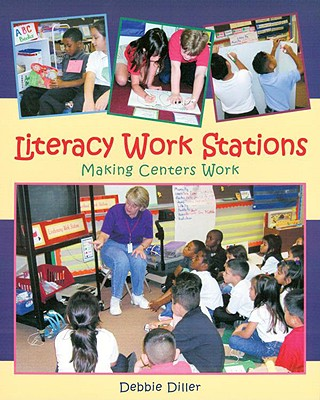Literacy Work Stations By Diller, Debbie